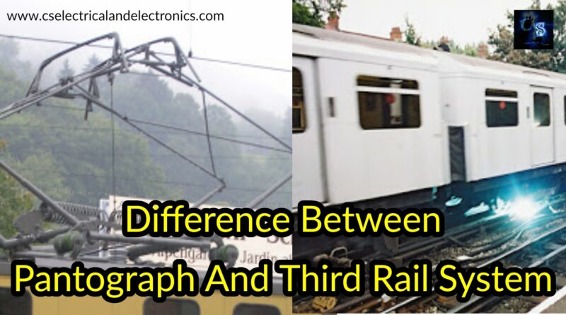 Pantograph And Third Rail System