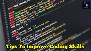 Tips To Improve Coding Or Programming Skills For Students To Become Master