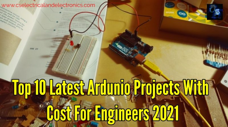 Top 10 Latest Arduino Projects With cost For engineers