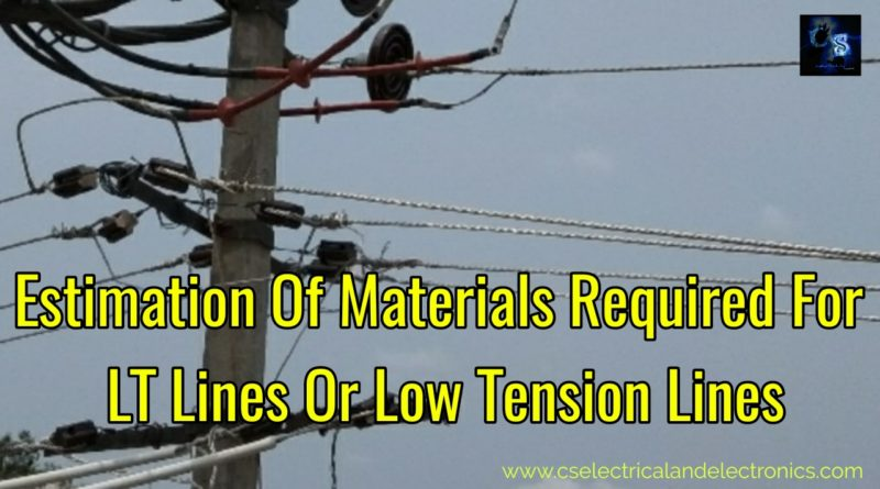Estimation Of Materials Required For LT Lines