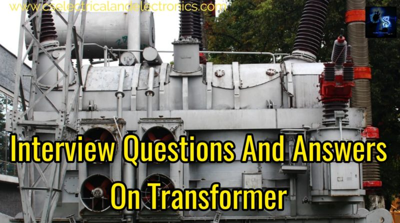 Interview questions and transformer