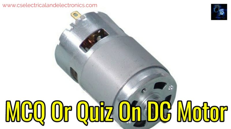 MCQ or quiz on dc motor