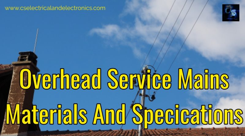 Overhead Service Mains Materials And Specification