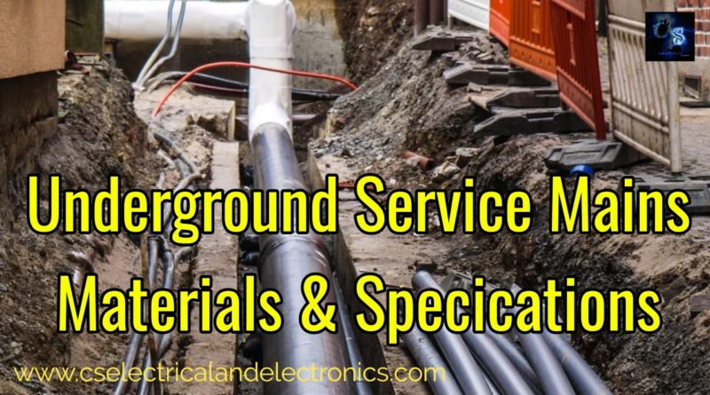 Underground Service Mains Materials and Specification of Materials