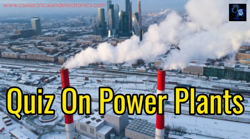 Quiz on power plants