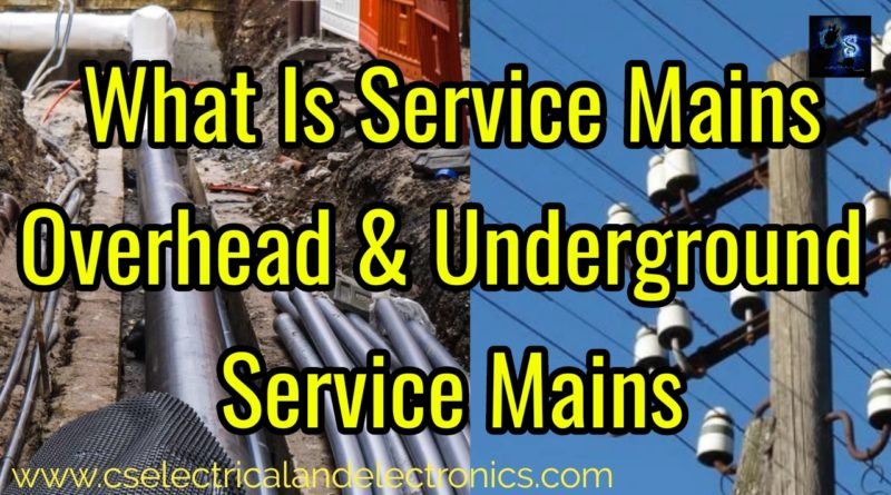 What is service mains