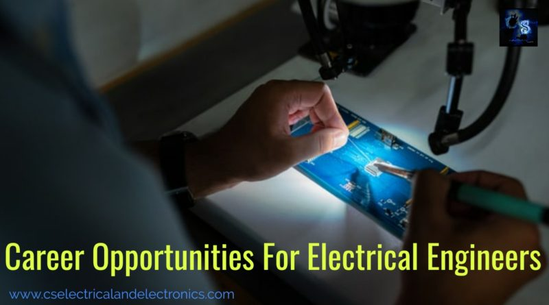 Career Opportunities For Electrical Engineer
