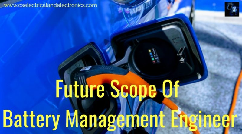Future Scope Of Battery Management Engineer
