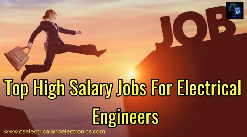 High salary jobs for electrical engineers