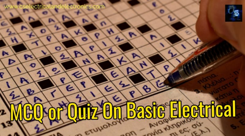 mcq or quiz on basic electrical