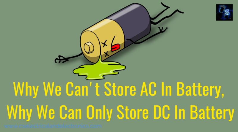 Why we can't store ac in battery