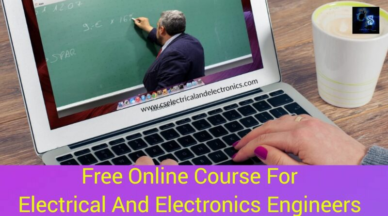 course for Electrical and Electronics Engineers