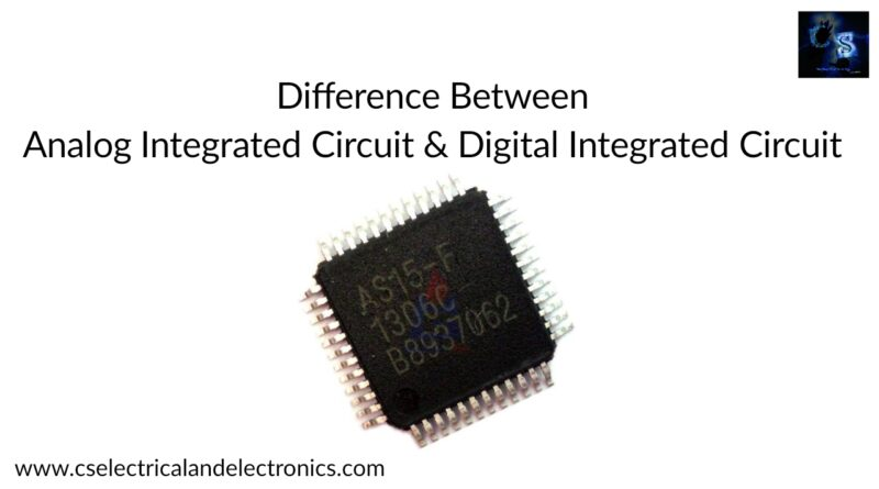 Analog integrated circuit and digital integrated circuit.